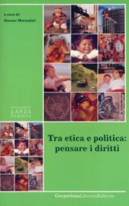 Copertina di 'Tra etica e politica: pensare i diritti'