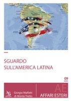 Uno sguardo sull'America Latina - Malfatti di Monte Tretto