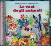 Le voci degli animali - Maurizio Givera, Annarosa Preti