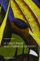 Le cinque piaghe della parrocchia italiana - Fallico Antonio