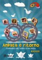 Andata e ritorno - Ragazzi - Odielle - Oratori diocesi Lombarde