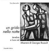 Un grido nella notte - Bernardini Tony