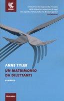 Un matrimonio da dilettanti - Tyler Anne