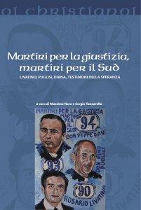 Copertina di 'Martiri per la giustizia, martiri per il Sud'