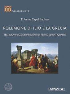 Copertina di 'Polemone di Ilio e la Grecia. Testimonianze e frammenti di periegesi antiquaria'