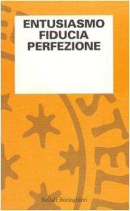 Copertina di 'Entusiasmo, fiducia, perfezione'