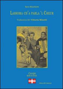 Copertina di 'Lassoma ch'a parla 'l cheur. In lingua piemontese'