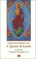 Esercizi Spirituali S. Ignazio di Loyola - Ignazio di Loyola