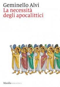 Copertina di 'La necessità degli apocalittici'