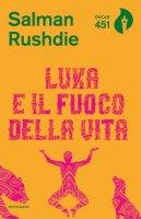 Luka e il fuoco della vita - Rushdie Salman