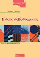 Il dono dell'educazione - Domenico Simeone