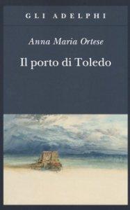 Copertina di 'Il porto di Toledo'