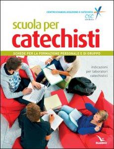 Copertina di 'Scuola per catechisti'