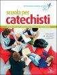 Scuola per catechisti - Pietro Damu, Umberto De Vanna, Bruno Ferrero, Andrea Fontana