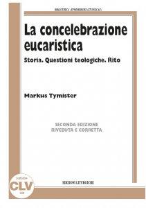 Copertina di 'La concelebrazione eucaristica'