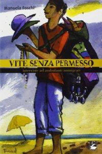 Copertina di 'Vite senza permesso. Interviste ad ambulanti immigrati'