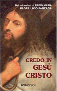Copertina di 'Credo in Gesù Cristo'