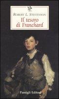 Il tesoro di Franchard - Stevenson Robert Louis
