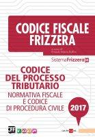 Codice del processo tributario 2017 - Ernesto Maria Ruffini