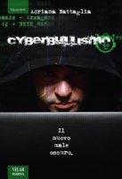 Cyberbullismo - Adriana Battaglia