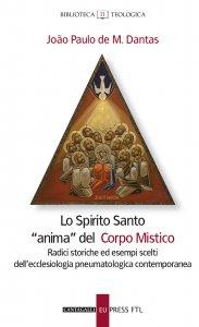 Copertina di 'Lo Spirito santo anima del corpo mistico'