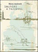 Martini e Ferretti - Andreolli Marco