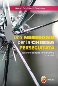 Copertina di 'Una missione per la Chiesa perseguitata'