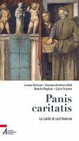 Panis caritatis - Luciano Bertazzo, Giovanna Baldissin Molli, Mariella Magliani , Giulia Foladore