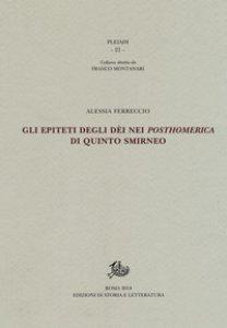 Copertina di 'Gli epiteti degli dèi nei «Posthomerica» di Quinto Smirneo'