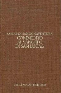 Copertina di 'Opera. Commento al Vangelo di san Luca vol.9.2'