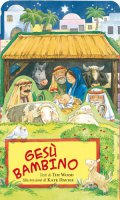 Gesù bambino. Libro gioco - Wood Tim