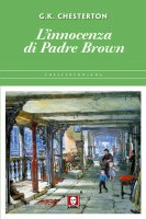 L'innocenza di Padre Brown - Gilbert K. Chesterton