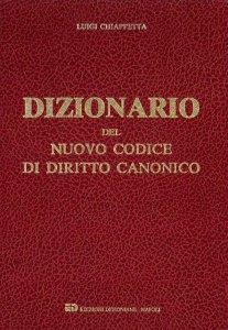 Copertina di 'Dizionario del nuovo codice di diritto canonico'