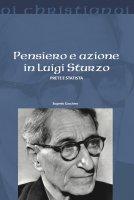 Pensiero e azione in Luigi Sturzo - Eugenio Guccione