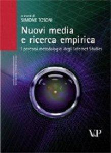 Copertina di 'Nuovi media e ricerca empirica. I percorsi metodologici degli Internet Studies'