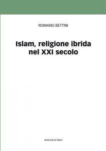 Copertina di 'Islam, religione ibrida nel XXI secolo'