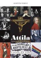 Attila - Agostino Nobile