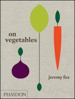 On vegetables - Fox Jeremy