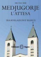 Medjugorje - Ercole Seri