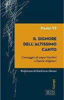 Il Signore dell'altissimo canto - Giovanni Battista Montini