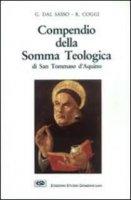 Compendio della Somma teologica di san Tommaso d'Aquino - Dal Sasso Giacomo, Coggi Roberto