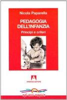 Pedagogia dell'infanzia - Paparella Nicola