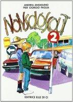 Nonsoloscout. Vol. 2 - Paglia Pier Giorgio, Angiolino Andrea