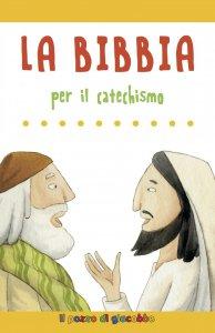 Copertina di 'Bibbia per il catechismo'
