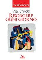 Via Crucis - Valerio Bocci, Ugo Nespolo