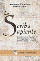 Lo scriba sapiente - Mariangela W. Giarrizzo, Vincenzo Cuffaro
