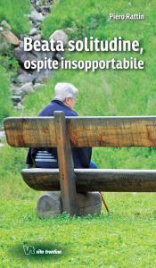 Copertina di 'Beata solitudine, ospite insopportabile'
