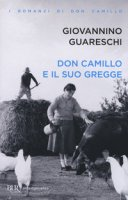 Don Camillo e il suo gregge - Guareschi Giovanni