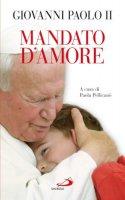 Mandato d'amore - Giovanni Paolo II