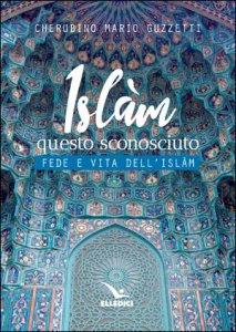 Copertina di 'Islàm questo sconosciuto'